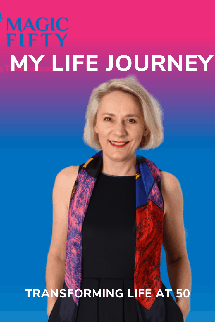Transforming Life at 50 - My Story and Life Journey